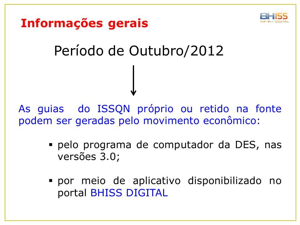 Período de Outubro/2012 Informações gerais