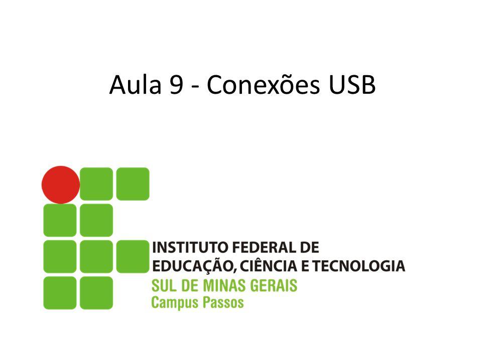 Aula 9 - Conexões USB