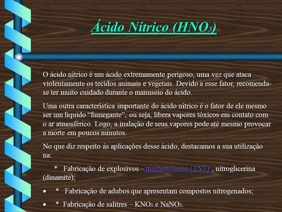 Ácido Nítrico (HNO3)
