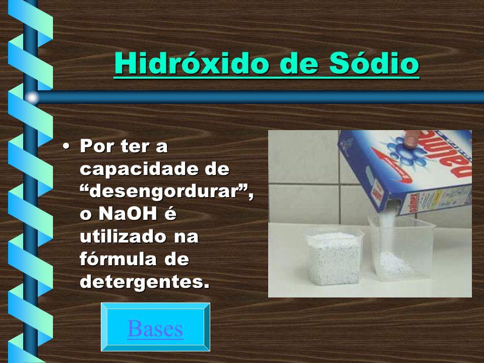 Hidróxido de Sódio Bases