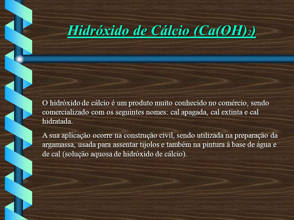 Hidróxido de Cálcio (Ca(OH)2)