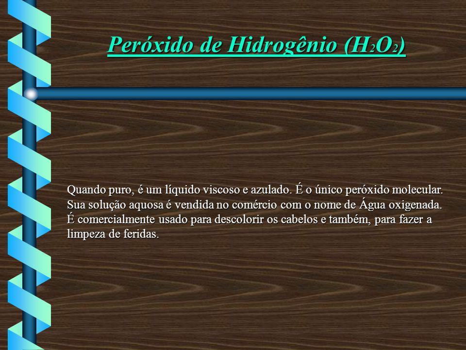 Peróxido de Hidrogênio (H2O2)