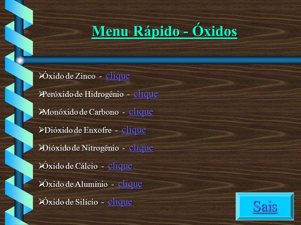 Menu Rápido - Óxidos Sais Óxido de Zinco - clique
