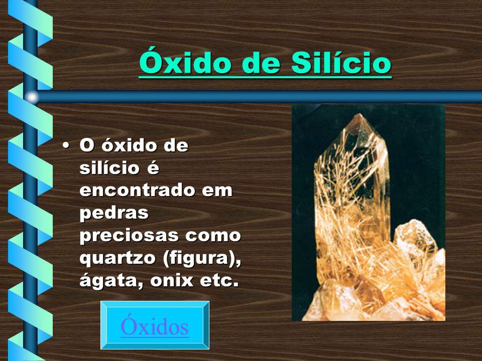Óxido de Silício Óxidos