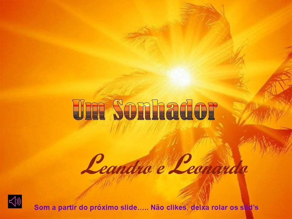 Leandro e Leonardo Um Sonhador
