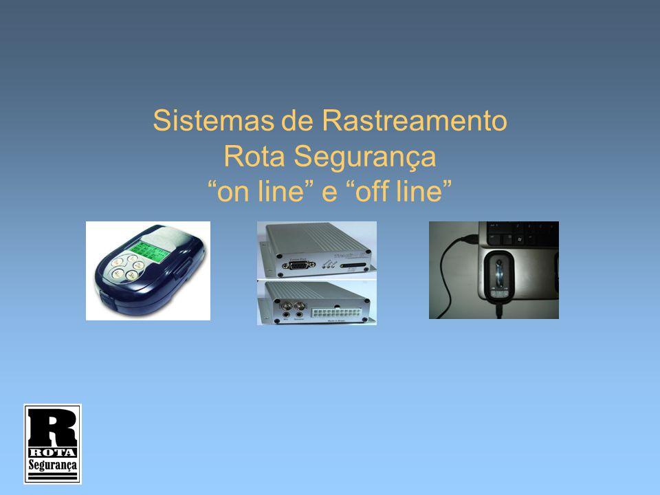 Sistemas de Rastreamento Rota Segurança on line e off line
