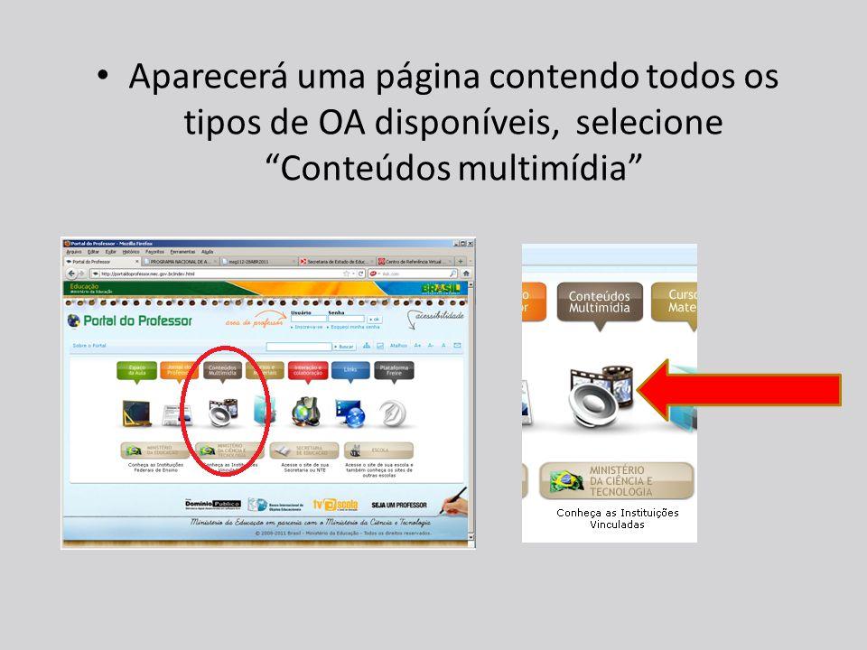 Aparecerá uma página contendo todos os tipos de OA disponíveis, selecione Conteúdos multimídia
