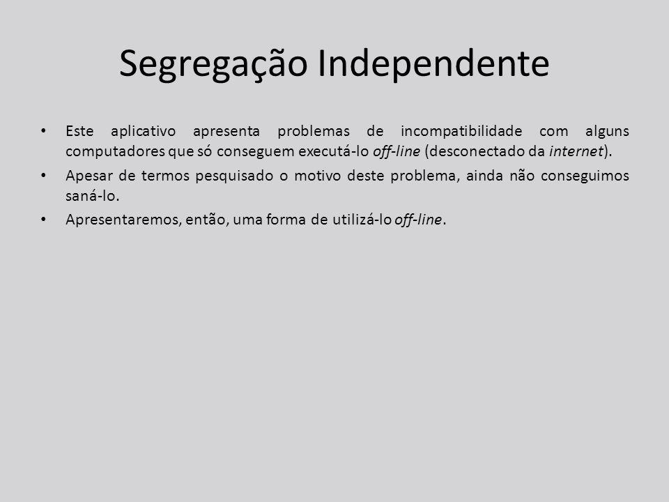 Segregação Independente