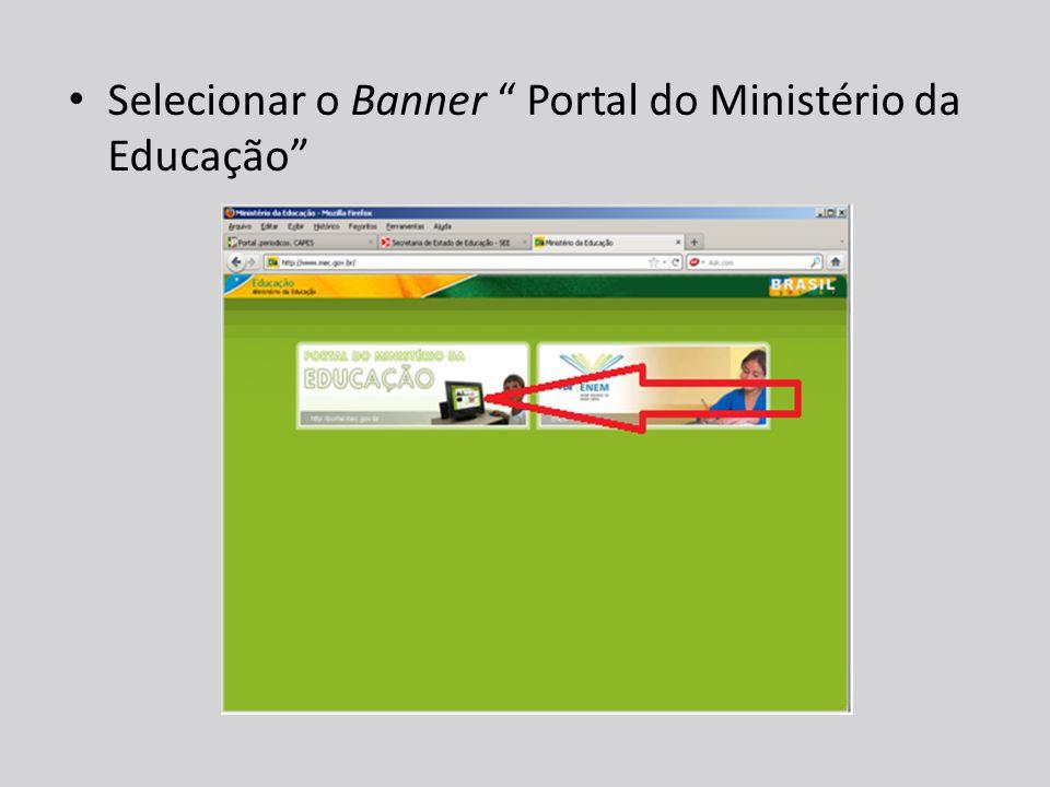 Selecionar o Banner Portal do Ministério da Educação