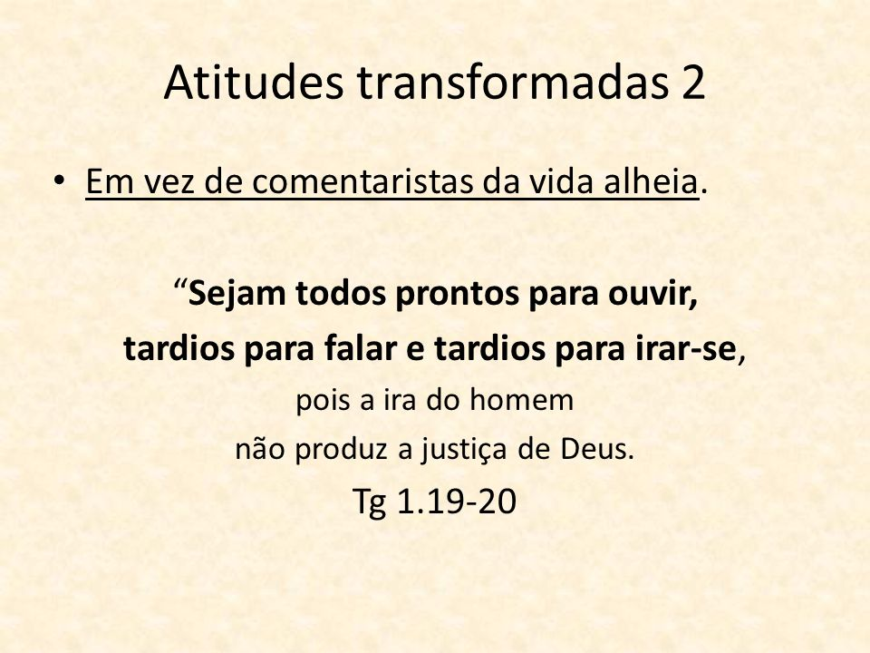 Atitudes transformadas 2