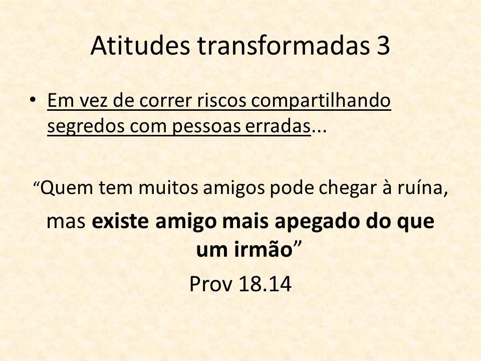 Atitudes transformadas 3