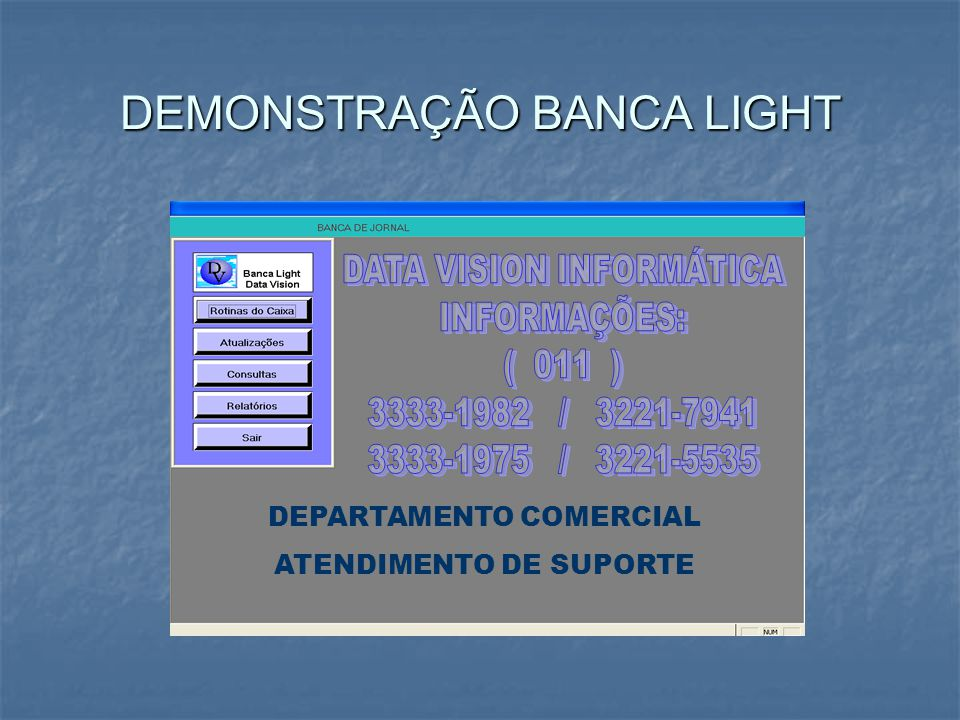 DEPARTAMENTO COMERCIAL ATENDIMENTO DE SUPORTE