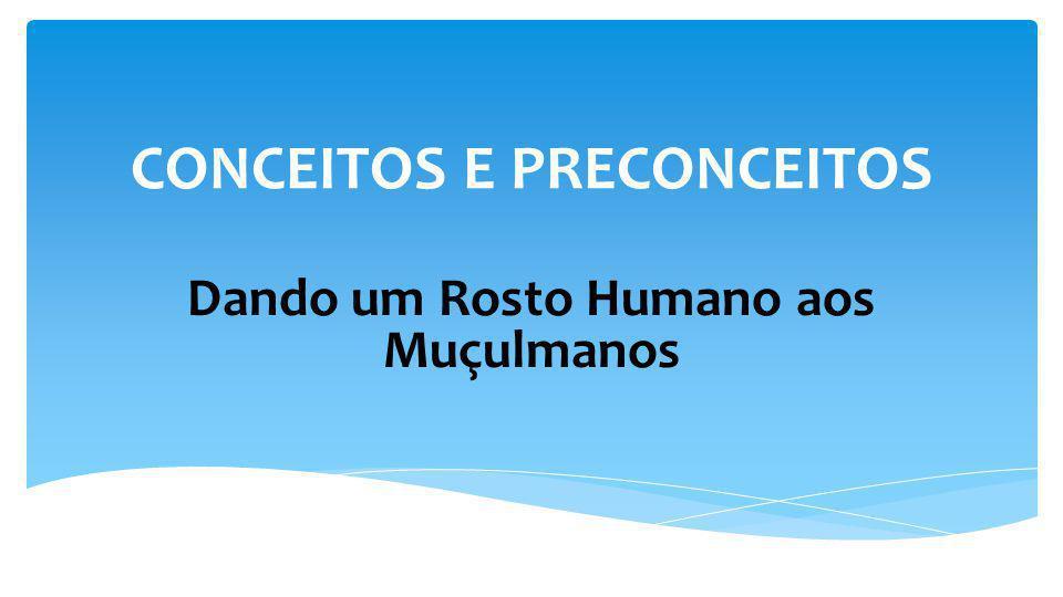 CONCEITOS E PRECONCEITOS
