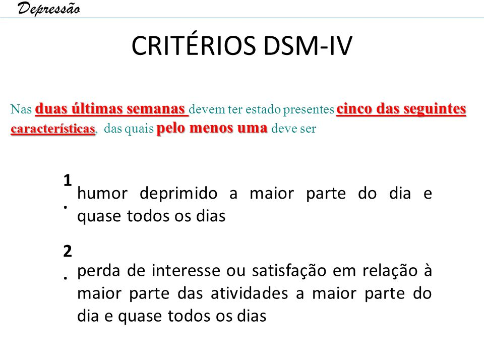CRITÉRIOS DSM-IV Depressão