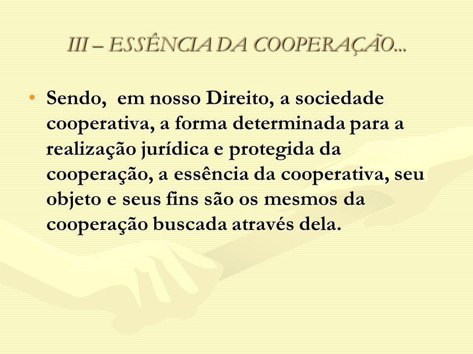 III – ESSÊNCIA DA COOPERAÇÃO...