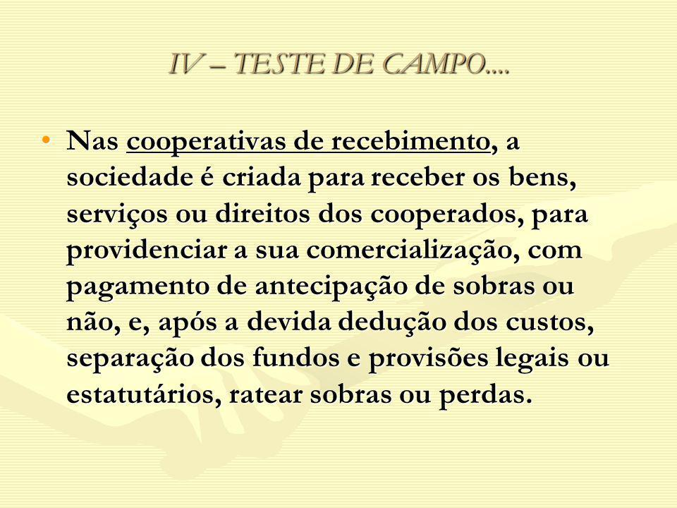 IV – TESTE DE CAMPO....