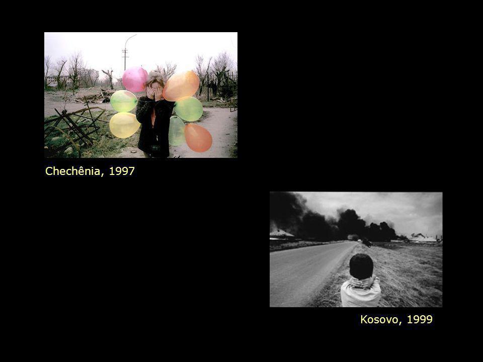 Chechênia, 1997 Kosovo, 1999