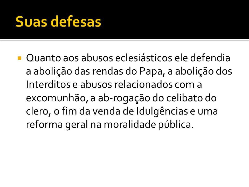 Suas defesas