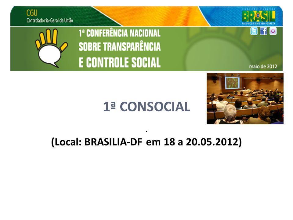 1ª CONSOCIAL . (Local: BRASILIA-DF em 18 a 20.05.2012)