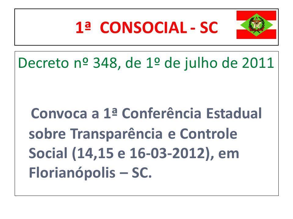 1ª CONSOCIAL - SC Decreto nº 348, de 1º de julho de 2011.