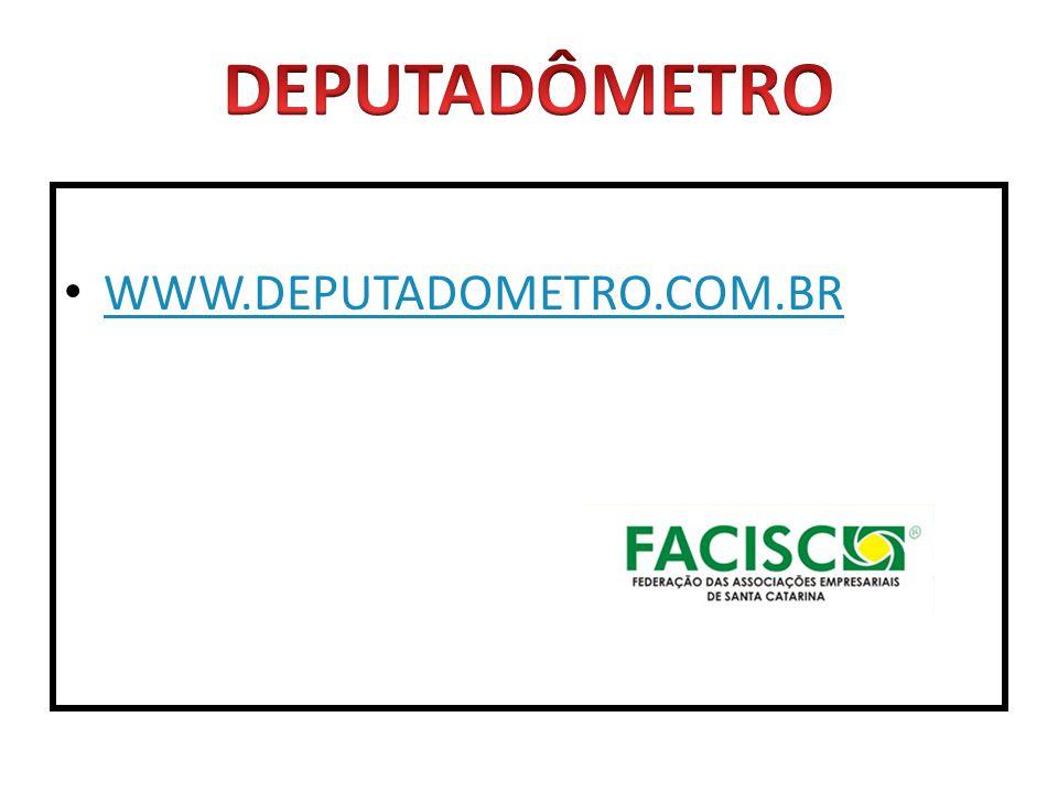 DEPUTADÔMETRO WWW.DEPUTADOMETRO.COM.BR