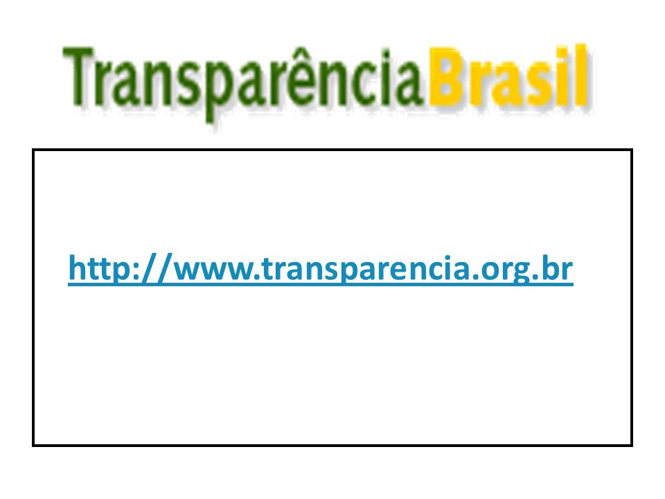 http://www.transparencia.org.br