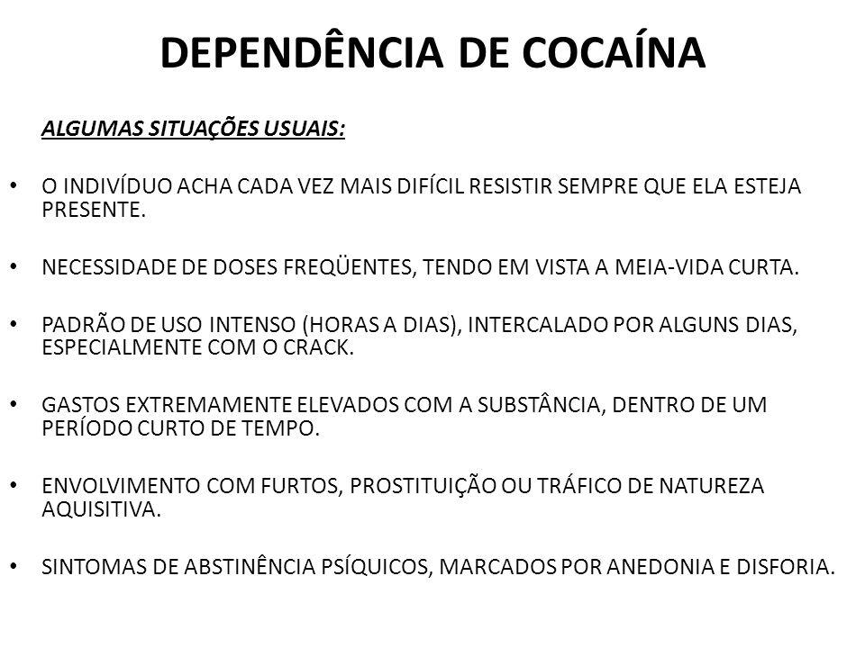 DEPENDÊNCIA DE COCAÍNA