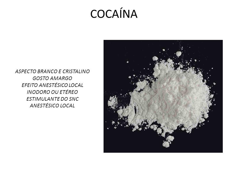 COCAÍNA ASPECTO BRANCO E CRISTALINO GOSTO AMARGO