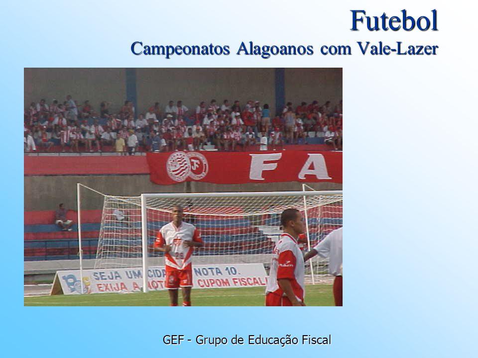 Futebol Campeonatos Alagoanos com Vale-Lazer