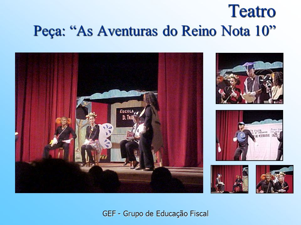 Teatro Peça: As Aventuras do Reino Nota 10