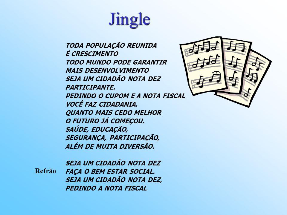 Jingle Refrão TODA POPULAÇÃO REUNIDA É CRESCIMENTO