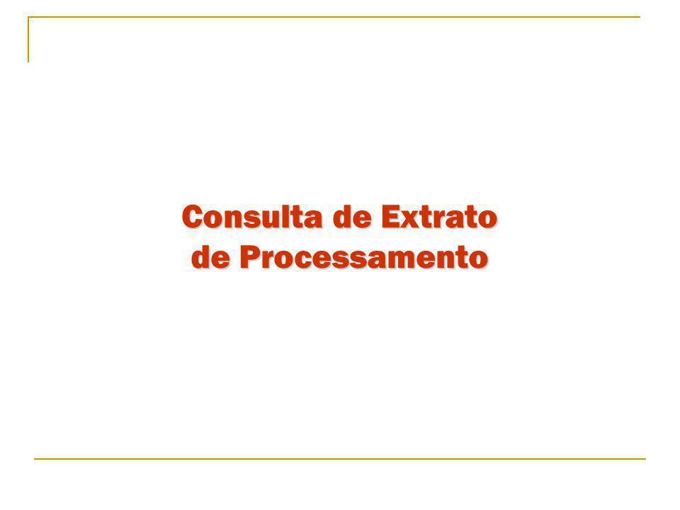 Consulta de Extrato de Processamento