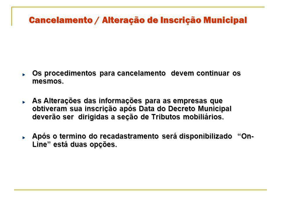 Cancelamento / Alteração de Inscrição Municipal