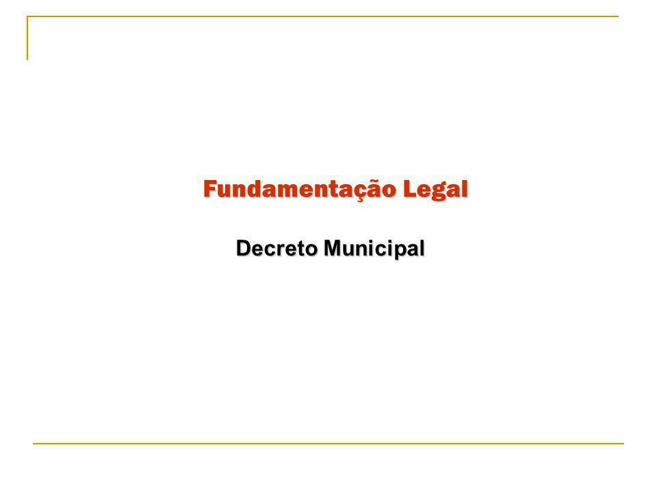 Fundamentação Legal Decreto Municipal