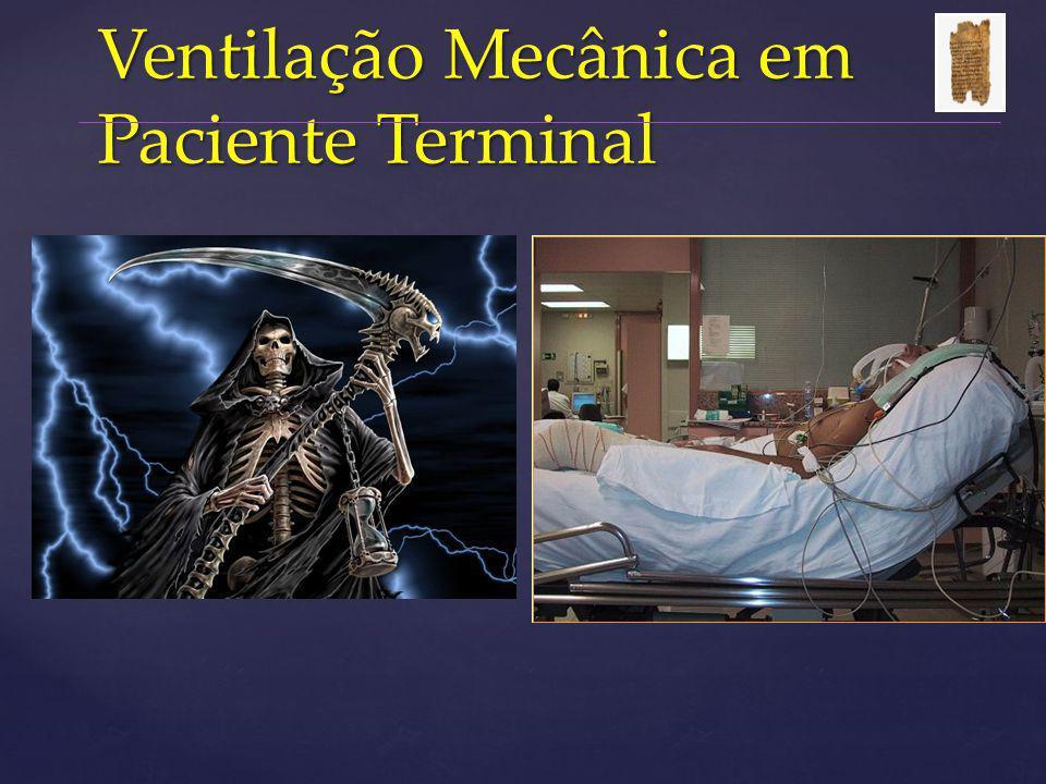 Ventilação Mecânica em Paciente Terminal