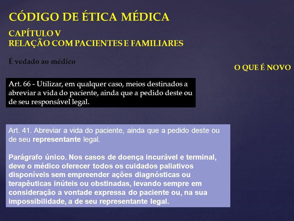CÓDIGO DE ÉTICA MÉDICA CAPÍTULO V RELAÇÃO COM PACIENTES E FAMILIARES