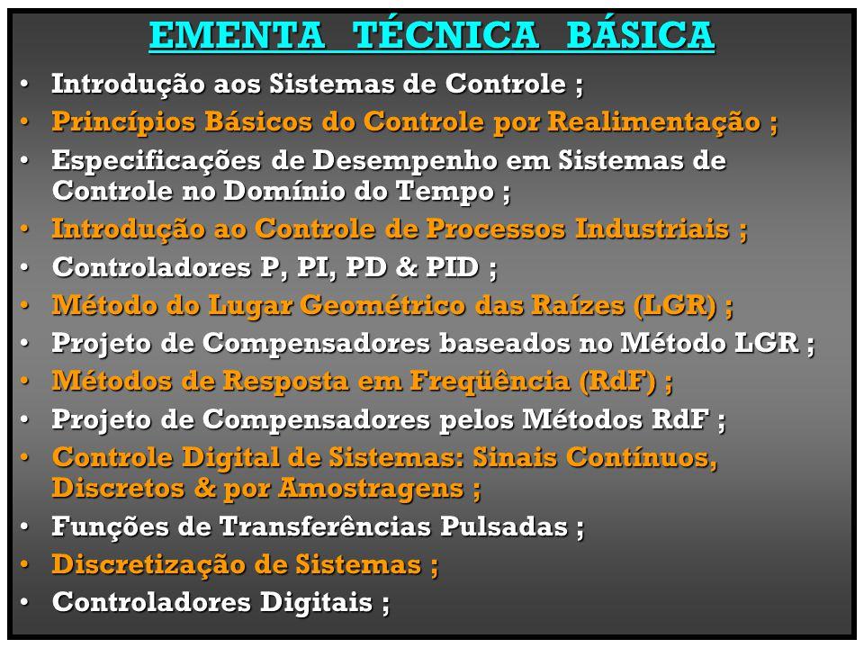EMENTA TÉCNICA BÁSICA Introdução aos Sistemas de Controle ;