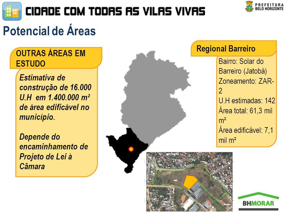 Potencial de Áreas Regional Barreiro OUTRAS ÁREAS EM ESTUDO