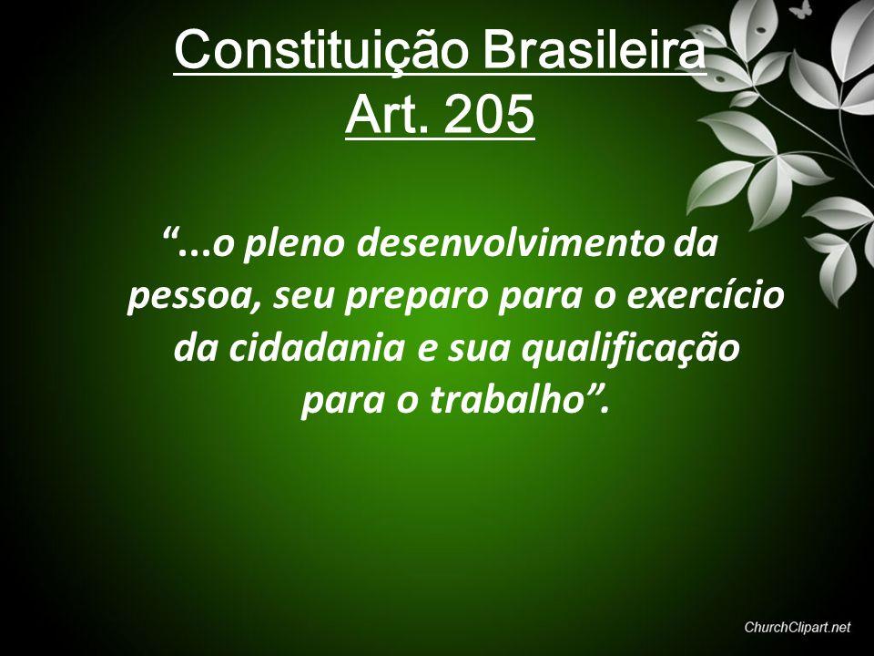 Constituição Brasileira Art. 205