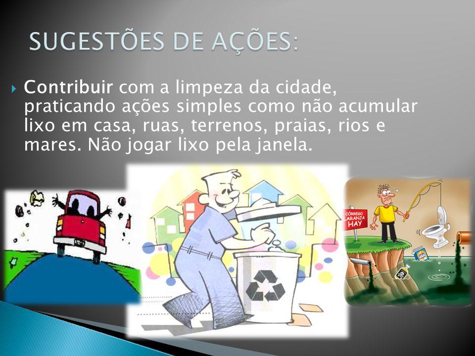 SUGESTÕES DE AÇÕES: