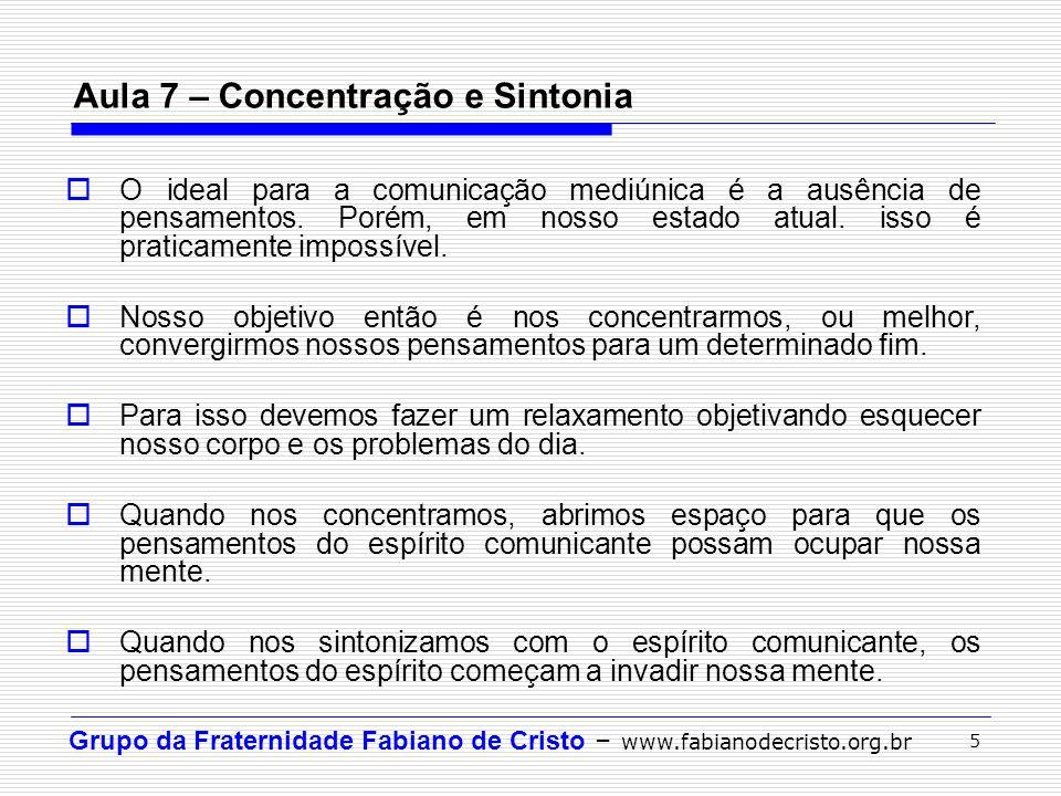 Aula 7 – Concentração e Sintonia
