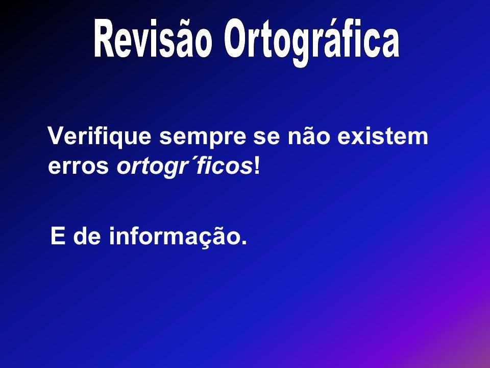 Revisão Ortográfica E de informação.