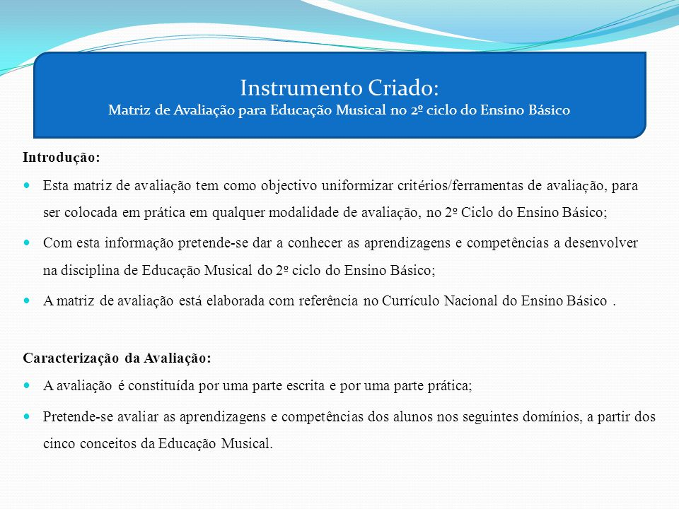 Instrumento Criado: Matriz de Avaliação para Educação Musical no 2º ciclo do Ensino Básico