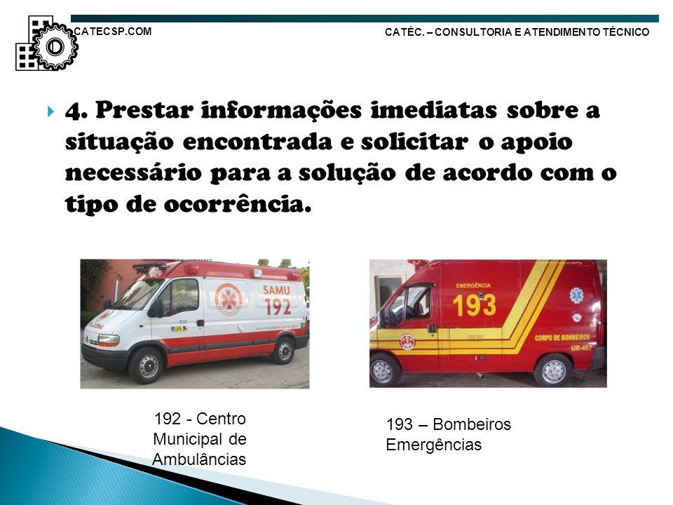 192 - Centro Municipal de Ambulâncias
