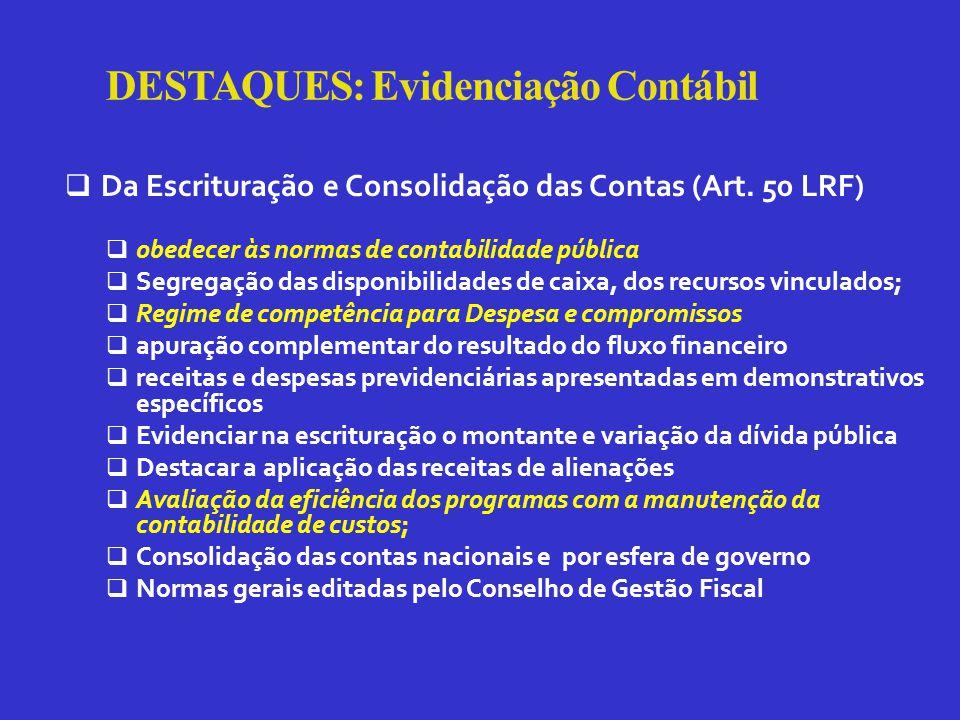 DESTAQUES: Evidenciação Contábil