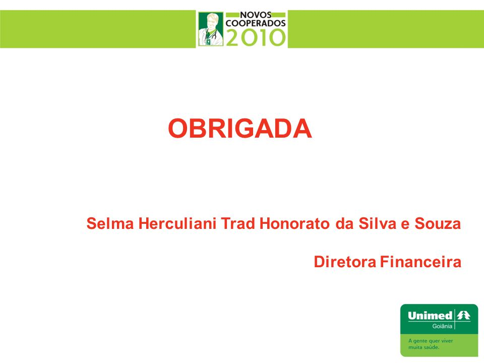 OBRIGADA Selma Herculiani Trad Honorato da Silva e Souza