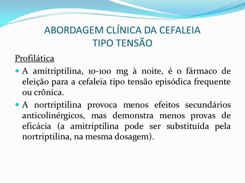 ABORDAGEM CLÍNICA DA CEFALEIA TIPO TENSÃO