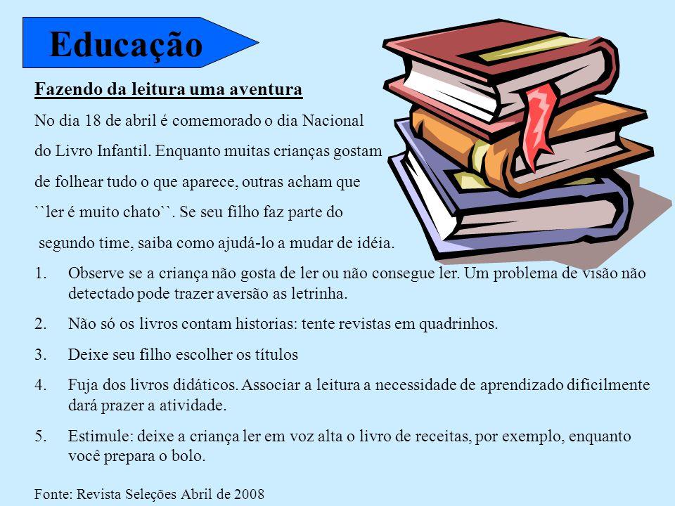 Educação Fazendo da leitura uma aventura