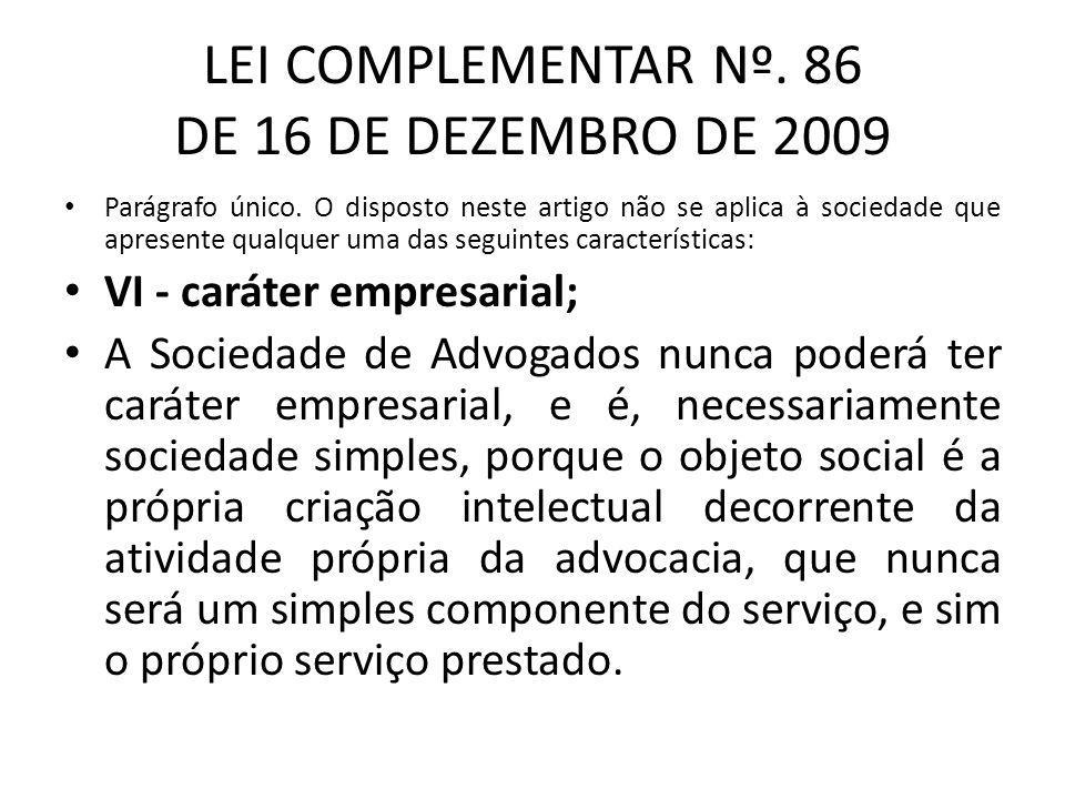 LEI COMPLEMENTAR Nº. 86 DE 16 DE DEZEMBRO DE 2009