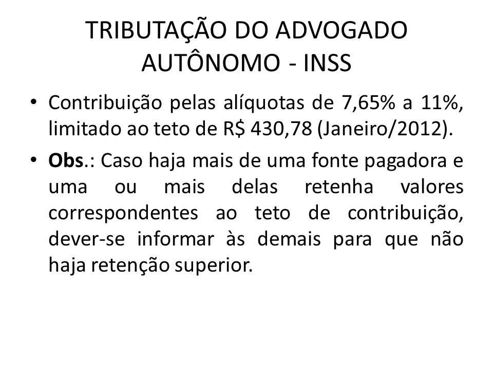 TRIBUTAÇÃO DO ADVOGADO AUTÔNOMO - INSS
